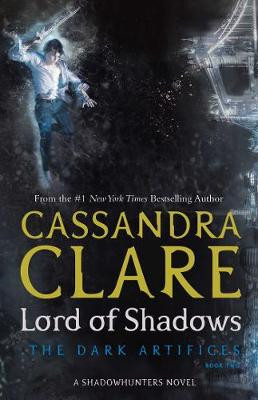 Lord of Shadows By (author) Cassandra Clare ISBN:9781471116674
