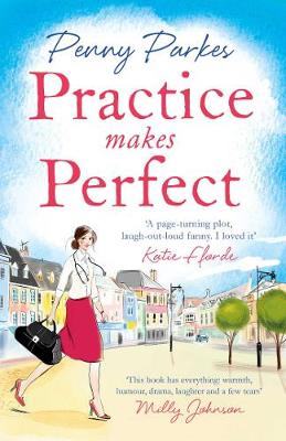 Practice Makes Perfect By (author) Penny Parkes ISBN:9781471153068