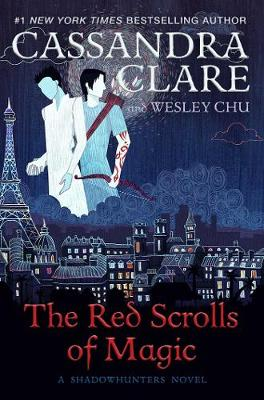 The Red Scrolls of Magic By (author) Cassandra Clare ISBN:9781471162145