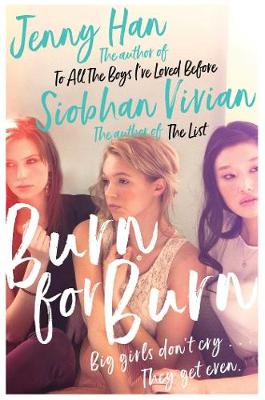 Burn for Burn By (author) Jenny Han ISBN:9781471183102