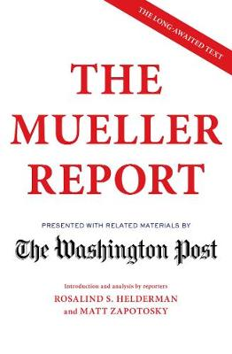 The Mueller Report By (author) The Washington Post ISBN:9781471186172