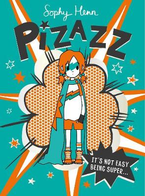 Pizazz By (author) Sophy Henn ISBN:9781471193989