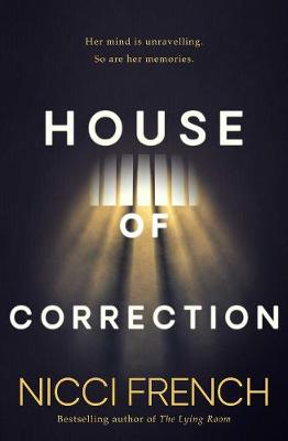 House of Correction By (author) Nicci French ISBN:9781471198564