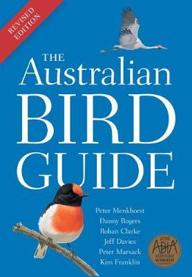 The Australian Bird Guide: Revised Edition By (author) Peter Menkhorst ISBN:9781486311934