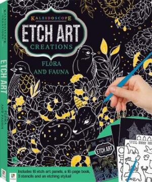 Etch Art Creations Kit: Flora and Fauna Created by Hinkler Books Hinkler Books ISBN:9781488917141