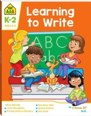 School Zone Learning to Write I Know It Book By (author) Hinkler Books ISBN:9781488938825