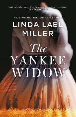 The Yankee Widow By (author) Linda Lael Miller ISBN:9781489290489