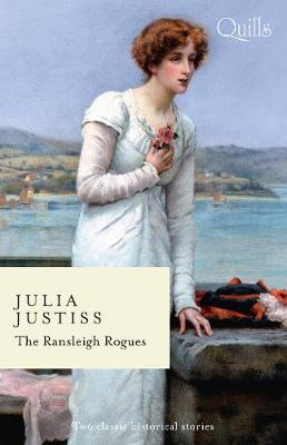 The Ransleigh Rogues/The Rake to Ruin Her/The Rake to Redeem Her By (author) Julia Justiss ISBN:9781489291004