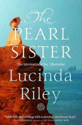 The Pearl Sister By (author) Lucinda Riley ISBN:9781509840076