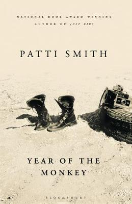 Year of the Monkey: The New York Times bestseller By (author) Patti Smith ISBN:9781526614759