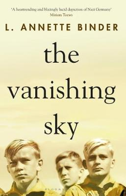 The Vanishing Sky By (author) L. Annette Binder ISBN:9781526616715