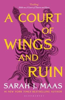 A Court of Wings and Ruin By (author) Sarah J. Maas ISBN:9781526617170