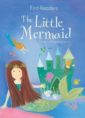 First Readers The Little Mermaid Consultant editor Geraldine Taylor ISBN:9781527008625