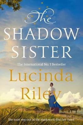The Shadow Sister By (author) Lucinda Riley ISBN:9781529005240