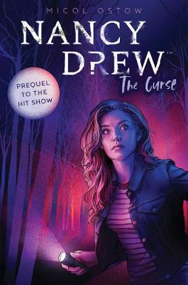 Nancy Drew: The Curse By (author) Micol Ostow ISBN:9781534479616