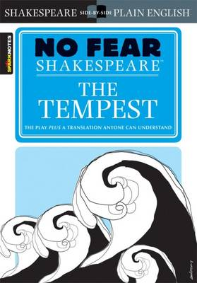 The Tempest (No Fear Shakespeare) By (author) SparkNotes ISBN:9781586638498