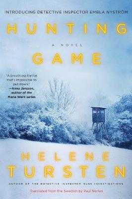Hunting Game By (author) Helene Tursten ISBN:9781641290975