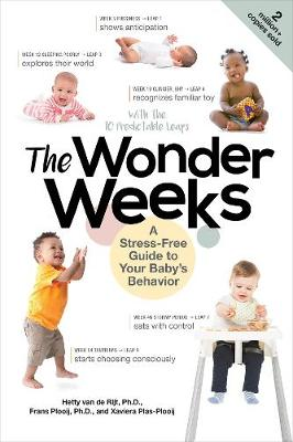 The Wonder Weeks: A Stress-Free Guide to Your Baby's Behavior By (author) Xaviera Plas-Plooij ISBN:9781682684276