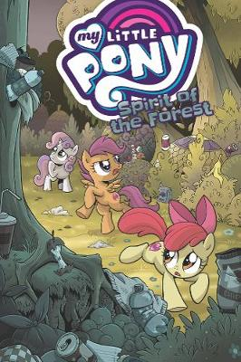 My Little Pony Spirit of the Forest By (author) Ted Anderson ISBN:9781684056095