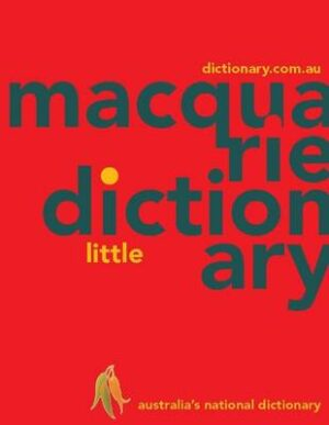 Macquarie Little Dictionary (PVC) By (author) Macquarie Dictionary ISBN:9781742619897