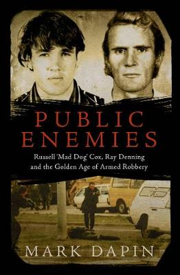 Public Enemies: Russell 'Mad Dog' Cox