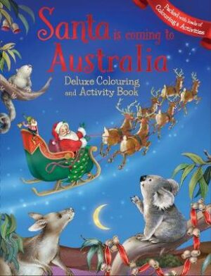 Santa is Coming to Australia Deluxe Colouring Book   ISBN:9781760453879