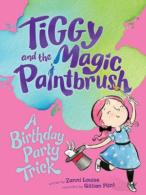 A Birthday Party Trick By (author) Zanni Louise ISBN:9781760685683