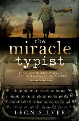 The Miracle Typist By (author) Leon Silver ISBN:9781760854355