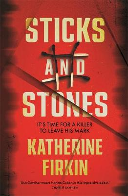 Sticks and Stones By (author) Katherine Firkin ISBN:9781760893026