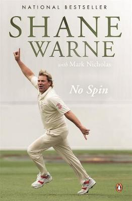 No Spin By (author) Shane Warne ISBN:9781760899202
