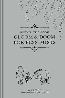 Gloom and Doom for Pessimists By (author) A. A. Milne ISBN:9781780318943