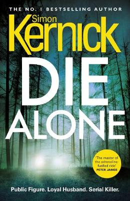 Die Alone By (author) Simon Kernick ISBN:9781780894515