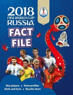 2018 FIFA World Cup Russia (TM) Fact File By (author) Kevin Pettman ISBN:9781783123377