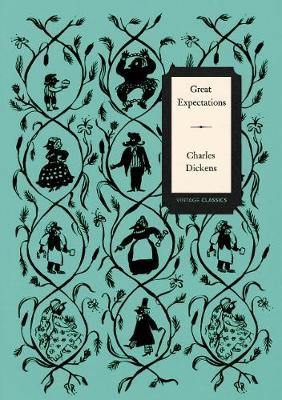 Great Expectations (Vintage Classics Dickens Series) By (author) Charles Dickens ISBN:9781784873394