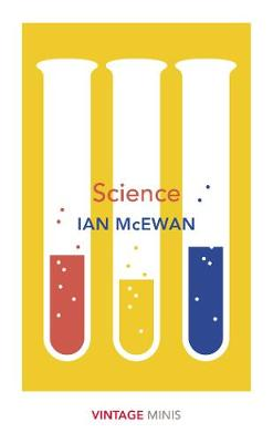 Science: Vintage Minis By (author) Ian McEwan ISBN:9781784875688