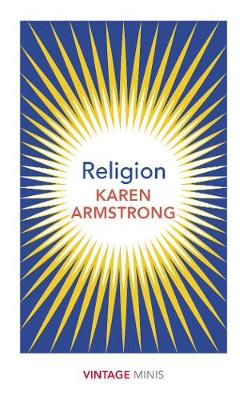Religion: Vintage Minis By (author) Karen Armstrong ISBN:9781784875695