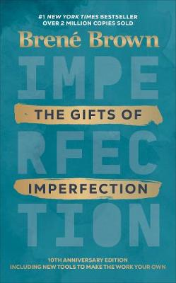 The Gifts of Imperfection By (author) Brene Brown ISBN:9781785043543