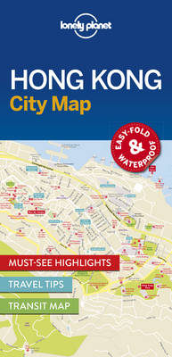 Lonely Planet Hong Kong City Map By (author) Lonely Planet ISBN:9781786574121
