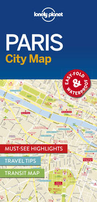 Lonely Planet Paris City Map By (author) Lonely Planet ISBN:9781786574152