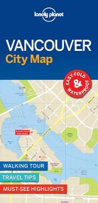 Lonely Planet Vancouver City Map By (author) Lonely Planet ISBN:9781786576606