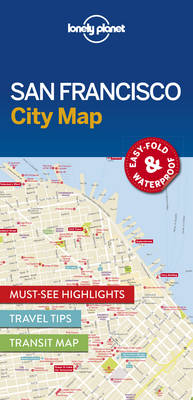 Lonely Planet San Francisco City Map By (author) Lonely Planet ISBN:9781786577818