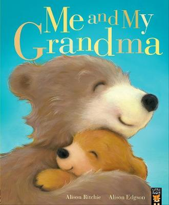 Me and My Grandma By (author) Alison Ritchie ISBN:9781848698369