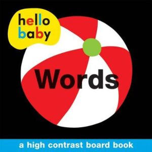 Words: Hello Baby By (author) Roger Priddy ISBN:9781849158312