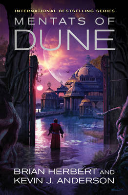 Mentats of Dune By (author) Kevin J. Anderson ISBN:9781849830294