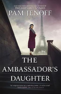 The Ambassador's Daughter By (author) Pam Jenoff ISBN:9781867202448