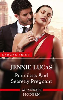 Penniless and Secretly Pregnant By (author) Jennie Lucas ISBN:9781867214373