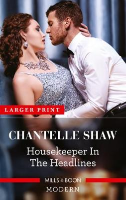 Housekeeper in the Headlines By (author) Chantelle Shaw ISBN:9781867214397