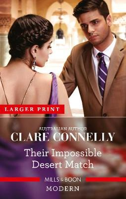 Their Impossible Desert Match By (author) Clare Connelly ISBN:9781867214410