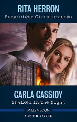 Suspicious Circumstances/Stalked in the Night By (author) Carla Cassidy ISBN:9781867214519