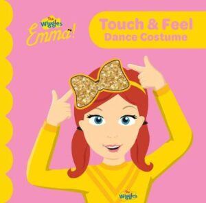 The Wiggles - Emma! Touch and Feel By (author) The Wiggles ISBN:9781922385130